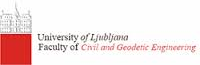 University of Ljubljana – Faculty of Civil Engineering and Geodesy